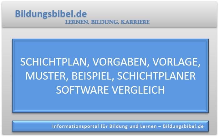 Schichtplan, Vorgaben, Vorlage, Muster, Beispiel, Schichtplaner Software Vergleich