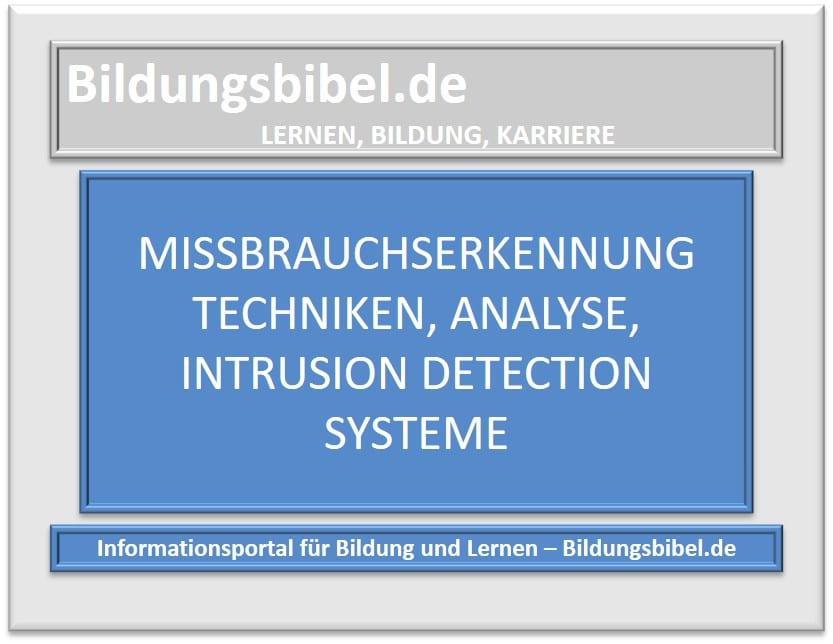 Missbrauchserkennung Techniken, Analyse, Intrusion Detection Systeme