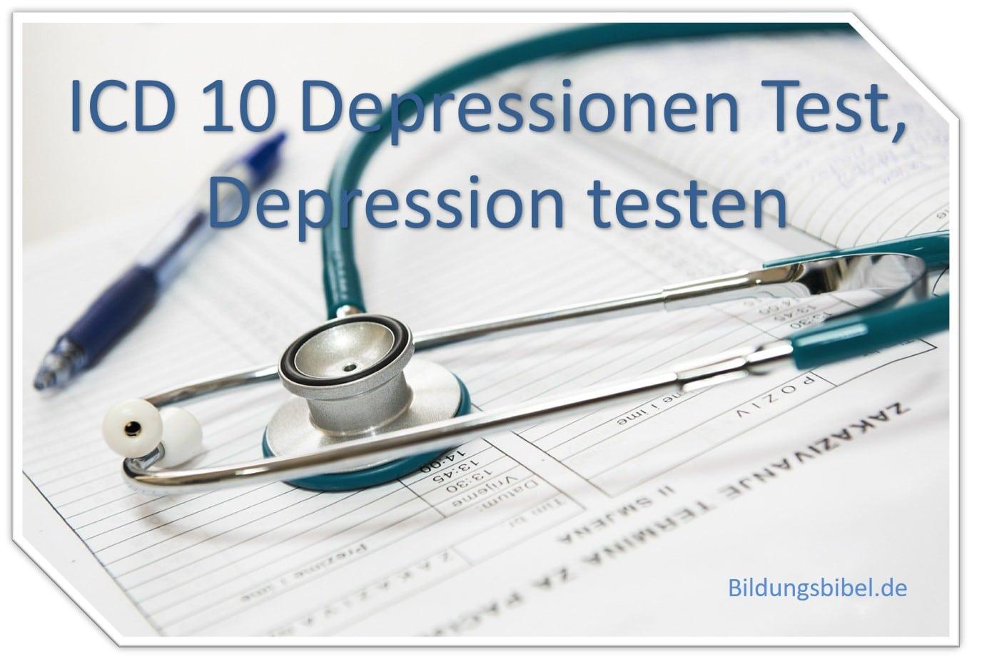 ICD 10 Depressionen Test, Depression testen und erkennen